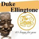 Duke Ellington Louis Armstrong - I Got It Bad And That Ain t Good
