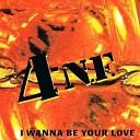 I WANNA BE YOUR LOVE (MAXI-SIN