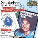 Smokefest World Tour