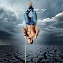 Down to Ground - Survive