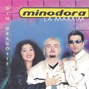 Minodora - M Am ndr gostit De Tine