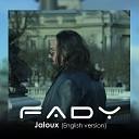 Fady Bazzi - Jaloux (English version)