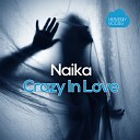 Naika - Crazy in Love DiscoRocks 50 Shades Remix