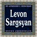 Levon Sargsyan - Nerir Indz