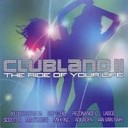 Clubland 2 (The Ride of Your Life) CD1