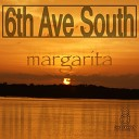 6th Ave South - Margarita Philly G Dub