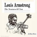 Louis Armstrong: The Nearness of You