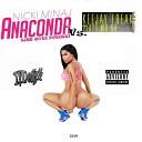 Nicki Minaj Vs. Keejay Freek meets: Mo-Do  - Anaconda (Eins Zwei Polizei) (D!Deigh radio mash up)