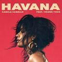 Camila Cabello feat. Young Thug - Havana (Banderas RMX)
