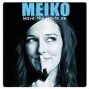Meiko - Leave The Lights On Future Funk Squad Remix