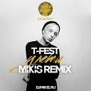 T-Fest - Улети (Mikis Remix)