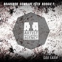Trap - BOARCROK Comrade Y th Boogie T God Eater