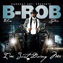 B Rob feat Milton Big June Roberson - Juke Joint feat Milton Big June Roberson