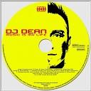 DJ Dean - Music Is My Life Dave Joy Remix