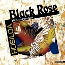 Black Rose - Teivovo Bula Reconnection Mix