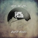 Ilkay Sencan, Dusty & Funky - The Cure And The Cause