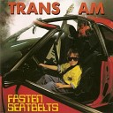 Trans Am - Just A Dream