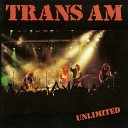 Trans Am - Leaving You