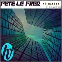 Pete Le Freq - Fo Sizzle