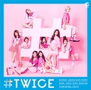 TWICE - You In My Heart