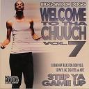 Welcome To Tha Chuuch... Vol. 7 Step Ya Game Up