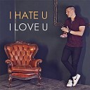 Andrew Boom - I Hate U I Love U Cover