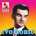 Ivo Robic - Ja Ljubim Te