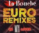 La Bouche - Be My Lover Doug Laurent Classic Mix