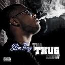 Tha Thug Show