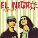 El Negro - Noaptea Se Las Reggae Version