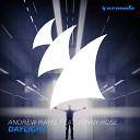Andrew Rayel - Daylight Radio Edit feat Jonny Rose