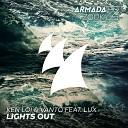 Vanto Ken Loi feat LUX - Lights Out Extended Mix