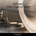DeVante - Other Types Of Music