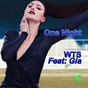 WTS feat Gia - One Night Damien Anthony Tony Gia Remix
