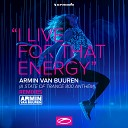 I Live For That Energy (ASOT 800 Anthem) (Remixes)