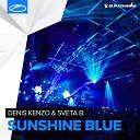 Denis Kenzo Sveta B - Sunshine Blue Original Mix