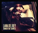 Lana Del Rey - Summer time Sadness (Radio Mix)