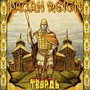 Pagan Reign - Твердь - враг у ворот