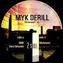 Myk Derill - Meilenweit