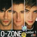 O Zone - Nu Ma Las De Limba Noastra
