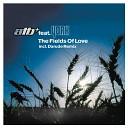 ATB feat York - The Fields of Love York Dub