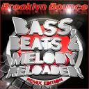Bass, Beats & Melody Reloaded! (Remix Edition)