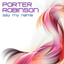 Porter Robinson - Say My Name