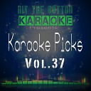 Hit The Button Karaoke - The Way I Are Dance with Somebody Originally Performed by Bebe Rexha Feat Lil Wayne Karaoke Version