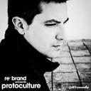 ReBrand Pres Protoculture (The Story So Far)