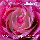 My Love - Eskai Extended Remix + Nifra Remix