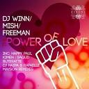 Mish feat DJ Winn amp Freeman - The Power Of Love Radio Edit