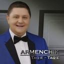 ARMENCHIK - Taq e Taq e 2014 Armenian Music