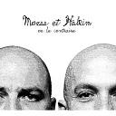 Mouss Et Hakim - La bouche