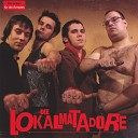 Die Lokalmatadore - Have Love Will Travel